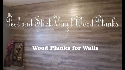 diy peel  stick vinyl wood planks  walls youtube