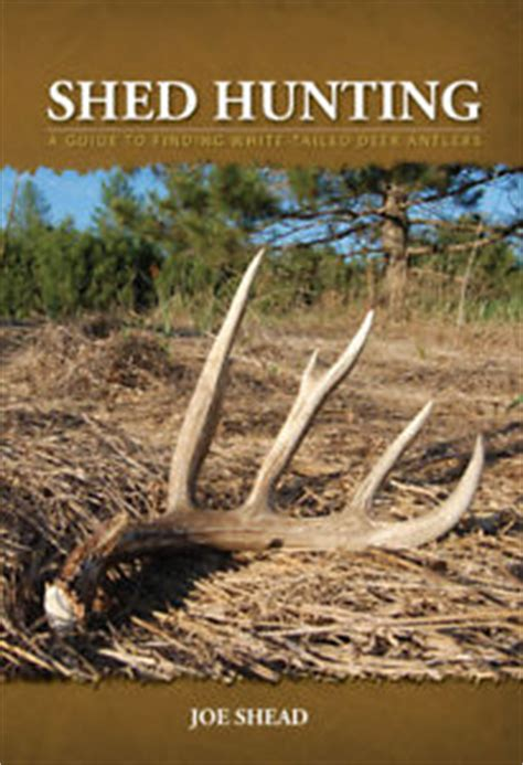 shed antler hunting book deer taxidermy whitetail antlers