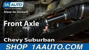 How To Replace Cv Axle Shaft 00-06 Chevy Suburban