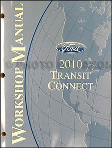 2010 Ford Transit Connect Repair Shop Manual Original