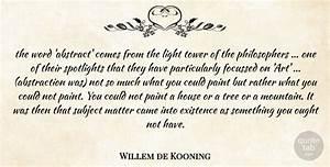 Willem de Kooni... Light Tower Quotes