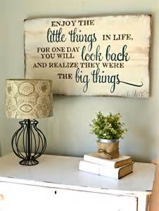 'Enjoy The Little Things' Sign