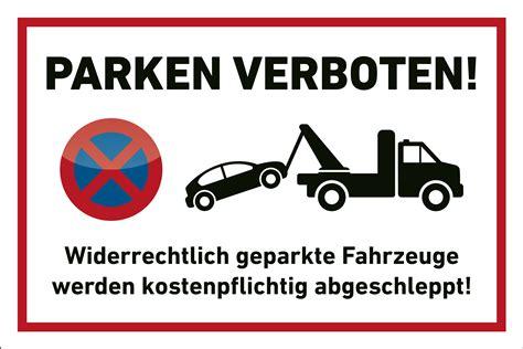 schild parken verboten parkplatz schild quot privatparkplatz quot abschleppen
