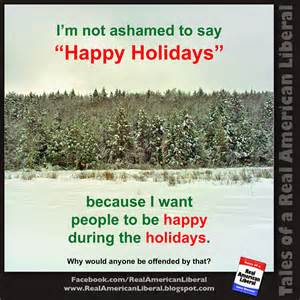 make common sense common again quot happy holidays quot isn 39 t some sort of anti christian oppressive