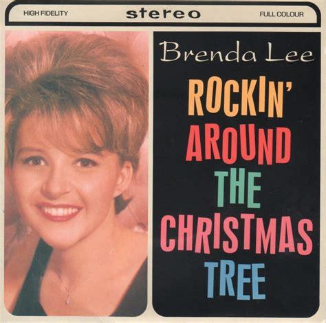 rockin around the christmas tree brenda lee wlrtradio com