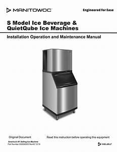 Manitowoc S Model And Ice  Beverage Quietqube Installation