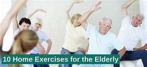 10 Home Exercises For The Elderly
