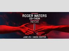 Roger Waters Us + Them Rose Quarter