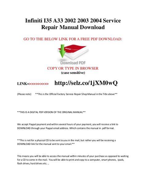 free online car repair manuals download 1995 infiniti j windshield wipe control infiniti i35 a33 2002 2003 2004 service repair manual download