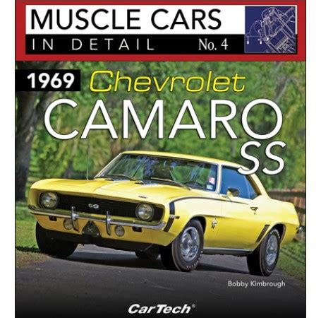 books about cars and how they work 1969 pontiac firebird regenerative braking 1969 chevrolet camaro ss muscle cars in detail no 4