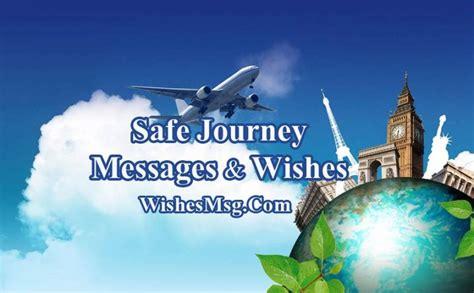 safe journey wishes messages flight road trip  travel wishesmsg