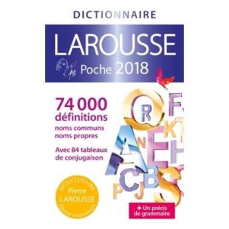 dictionnaire de cuisine larousse dictionnaire larousse poche edition 2018 broché