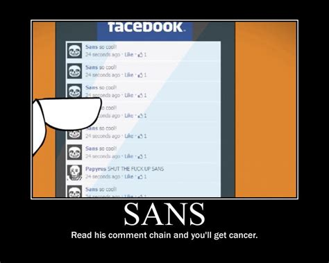 Sans Memes - undertale memes sans cancer comment chains by isuckatgta on deviantart