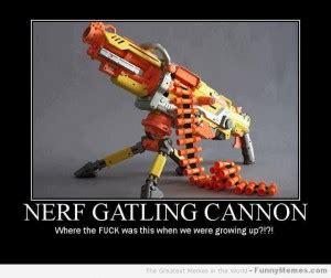 Nerf Memes - nerf gun war quotes quotesgram