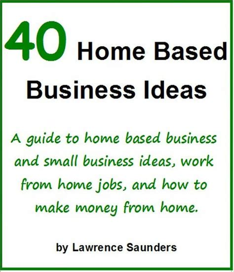 home based business ideas  guide  home based