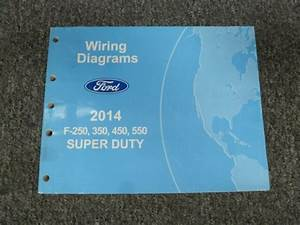 2014 Ford F250 Truck Electrical Wiring Diagrams Manual Xl