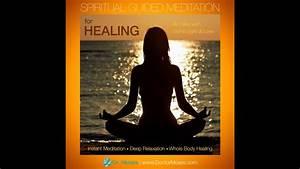 Body Of Light Meditation Spiritual Guided Meditation For Healing Healing