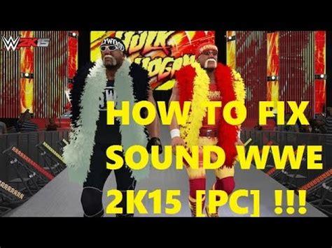 how to fix sound 2k15 on pc