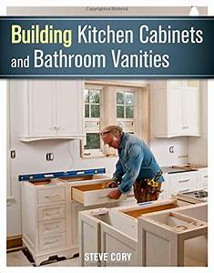 Illustrated Cabinetmaking How To Design And Construct Furniture That Works Fox Chapel Publishing Over 1300 Drawings Diagrams For Drawers Tables Beds Bookcases Cabinets Joints Subassemblies