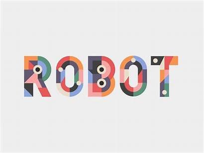 Robot Typography Mr Animation Kinetic Motion Gifs