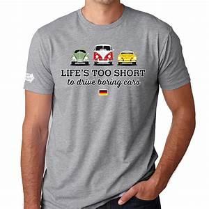 Vw T Shirts : life 39 s too short to drive boring cars vw t shirt carpeviam ~ Jslefanu.com Haus und Dekorationen