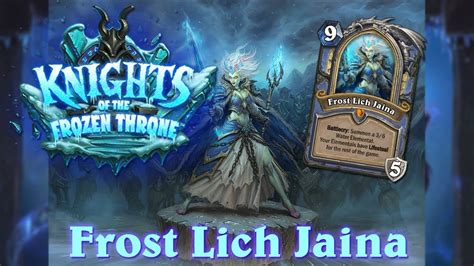 Mage Hearthstone Deck Lich King by Hearthstone Lich Jaina Knights Of The Frozen