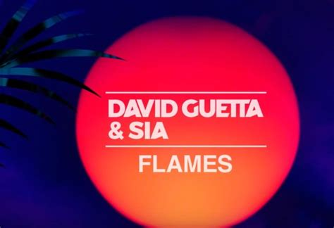 "Hear A Preview Of David Guetta & Sia's New Single ""flames"