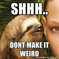 13 best Dirty Sloth images on Pinterest   Creepy sloth ...