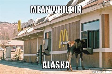 Alaska Memes - next stop alaska