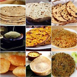 20 Different Types of Indian bread. - Crazy Masala Food