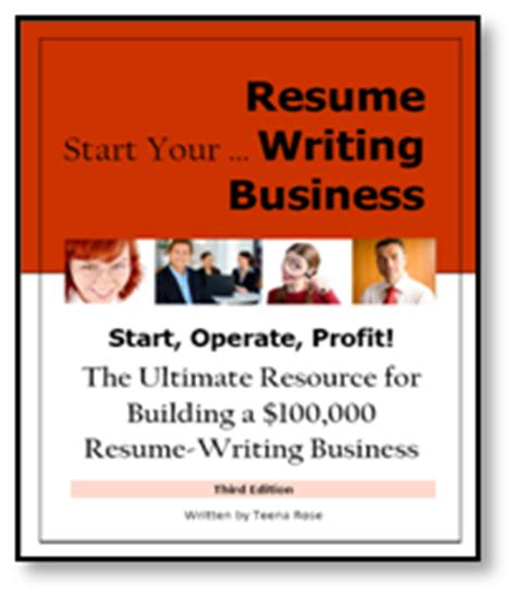 Starting A Resume Writing Business by Bearesumewriter Resources For Resume Writers