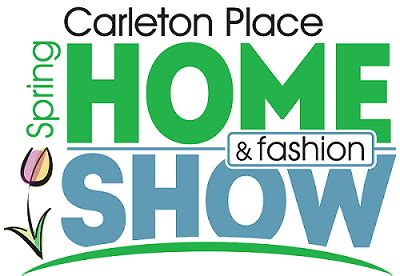 carleton place spring home fashion show lanark county tourism