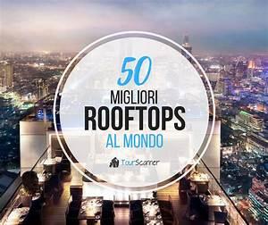 I 50 Migliori Rooftops al Mondo TourScanner