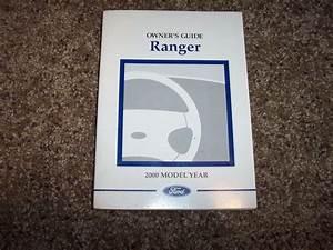 2000 Ford Ranger Owner User Guide Operator Manual Xl Xlt