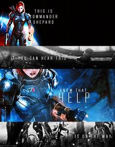 17 Best images ... Mass Effect Shepard Quotes