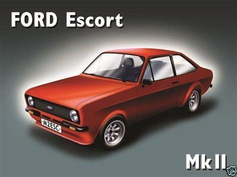 10894   Ford Escort MK2 12 x 16 Vintage Metal Steel