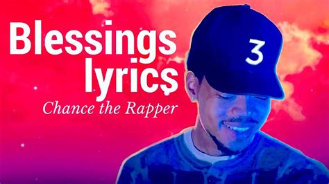 chance  rapper blessings lyrics coloring book