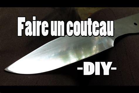 tuto comment faire un couteau soi meme cosmikvratch