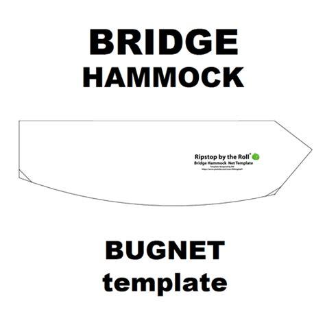 Bridge Hammock Pattern by Bridge Hammock Bugnet Template Ripstop By The Roll