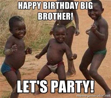 Funny Birthday Memes For Brother - 20 best brother birthday memes sayingimages com