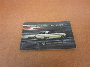 Original 1962 62 Ford Galaxie 500 Owners Manual Guide