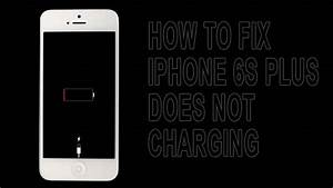 Easy Steps To Fix When Your Iphone 6s Plus Not Charging