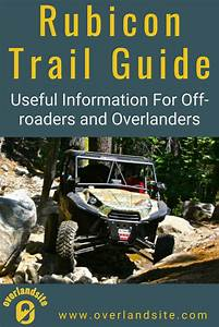 The Rubicon Trail  U2013 Useful Information Before You Go