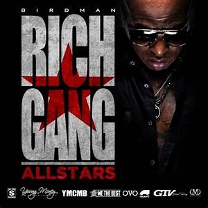 Birdman Rich Gang All Stars
