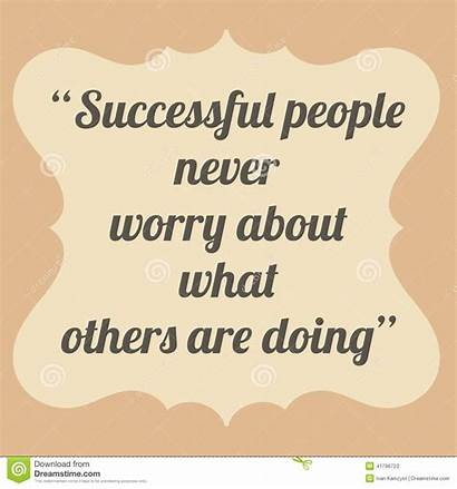 Successful Others Doing Worry Never Motivational Quote