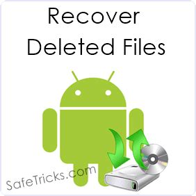how to recover deleted files on android all bd sim free net trick june 2015