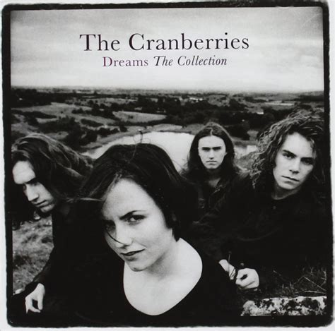 greatest hits dreams  collection cranberries world
