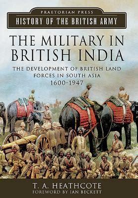 military  british india  development  british land forces  south asia