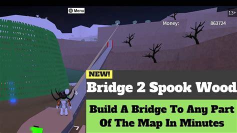 bridge  spooksinister woodlumber tycoon  roblox