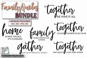 Family Quotes SVG Bundle Graphic by tamarabotriedesigns ...